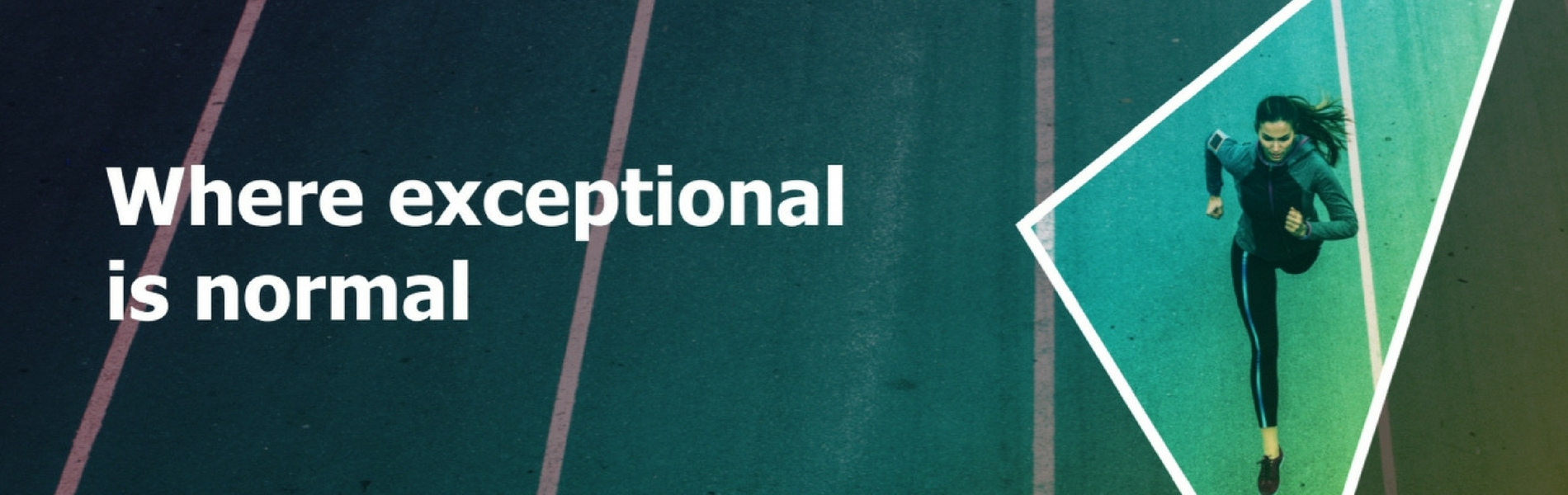 Where exceptional is normal 1900x600